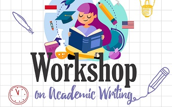 Workshop on Academic Writing