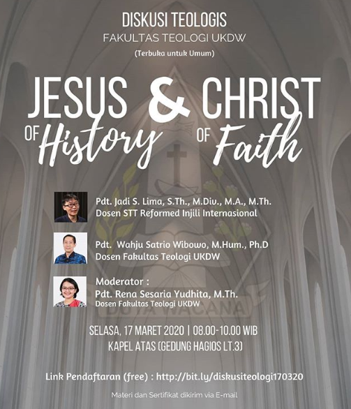 Diskusi Teologis: Jesus of History & Christ of Faith