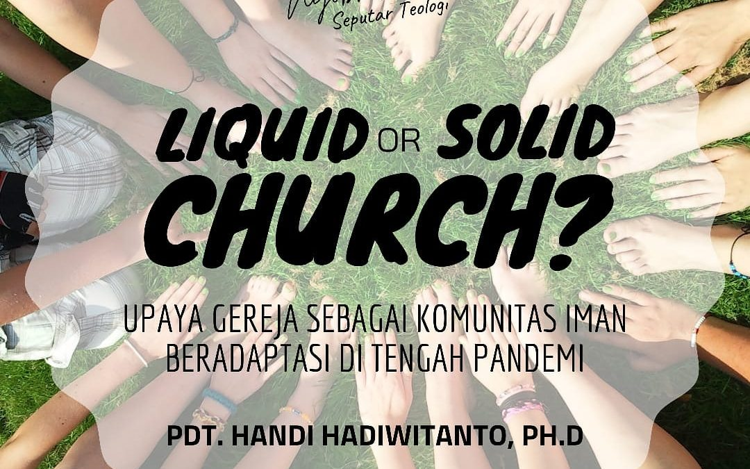 Ngasik 3: Liquid or Solid Church